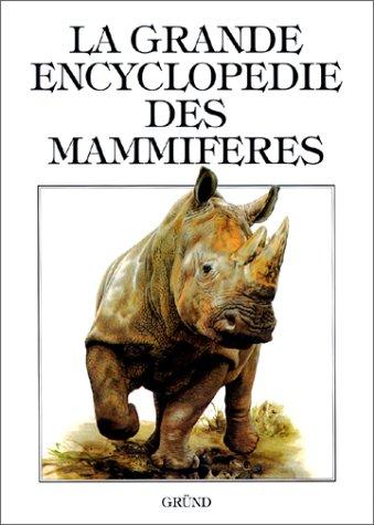 La Grande Encyclopédie des mammifères: Jiri Gaisler Jan