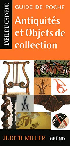 Antiquités et Objets de collection (French Edition) (2700025393) by Judith Miller
