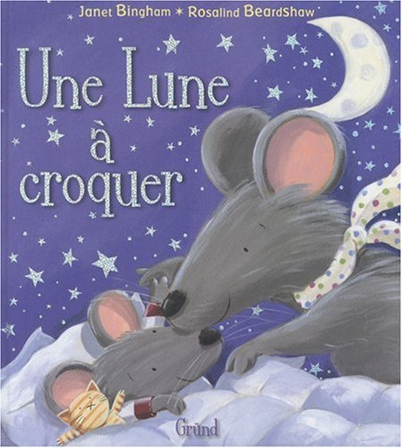 9782700026771: Une lune à croquer (French Edition)