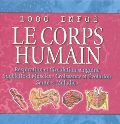 9782700027051: Le corps humain