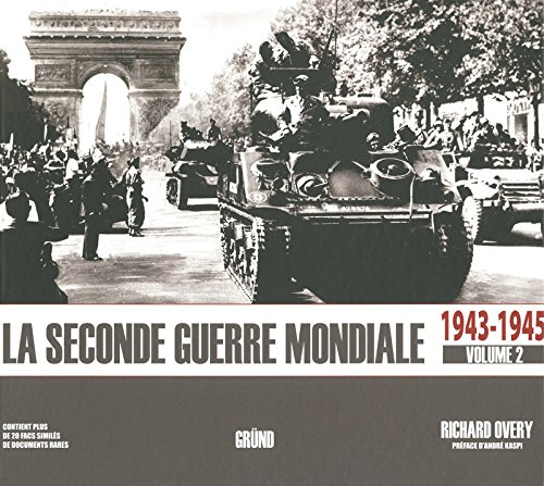 9782700027181: La seconde guerre mondiale : Tome 2, 1943-1945 (French edition)