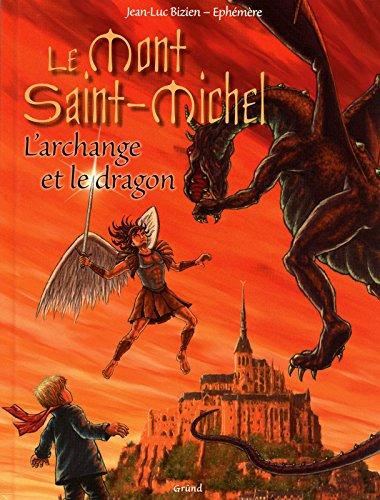 9782700027785: Le Mont Saint-Michel : L'archange et le dragon
