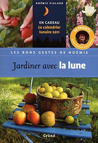 JARDINER AVEC LA LUNE: VIALARD, NOEMIE