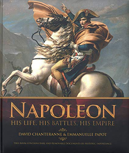 Napoleon ; his life, his battles, his empire: David ;Papot Chanteranne