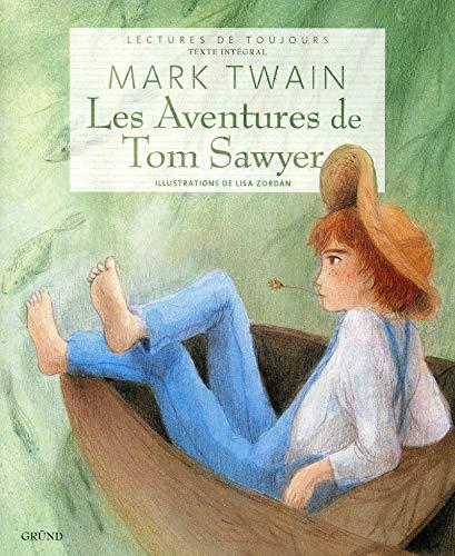 9782700029550: Les Aventures de Tom Sawyer