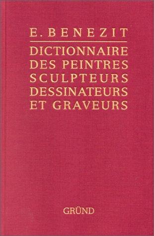 Bànàzit, dictionnaire des peintres, sculpteurs, dessinateurs et ...