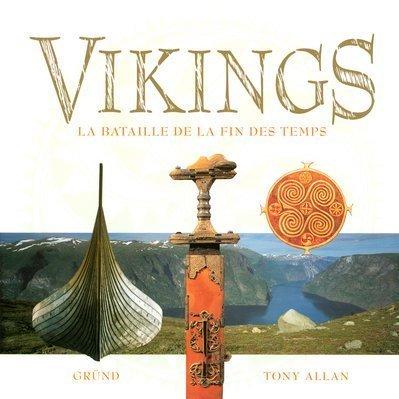9782700031102: Vikings. La bataille de la fin des temps