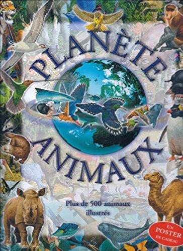9782700035506: Planète animaux : Plus de 500 animaux illustrés
