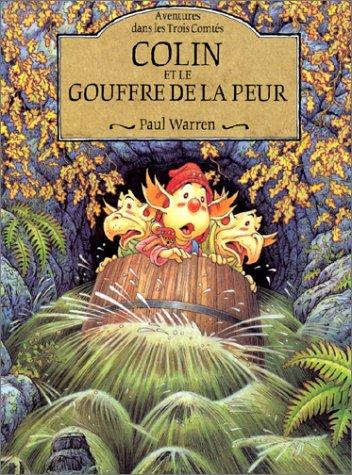 9782700036336: Aventures des Trois Comt�s, tome 3 : Colin et le gouffre de la peur
