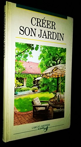 Creer son jardin abebooks for Creer son jardin paysager