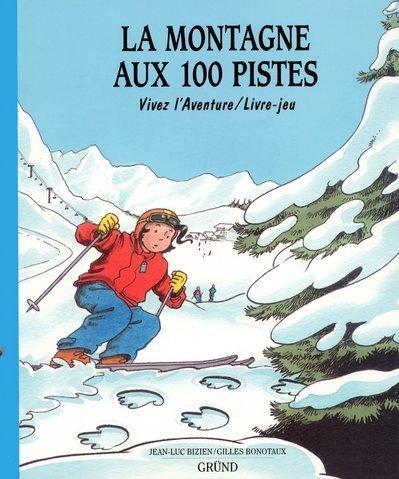 9782700037647: La Montagne aux 100 pistes
