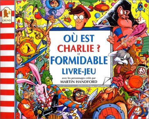 9782700040852 Ou Est Charlie Le Formidable Livre Jeu