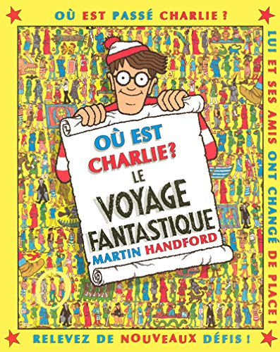 Ou Est Charlie Le Voyage Fantastique: Martin Handford