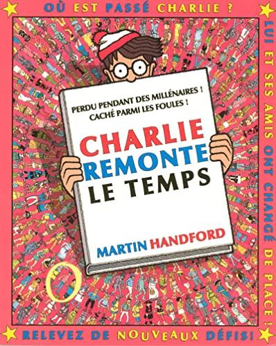 Charlie remonte le temps - Handford, Martin