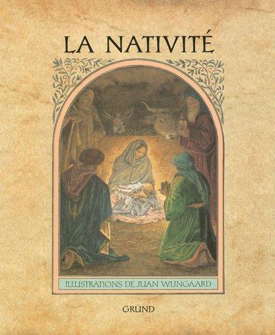 9782700042818: La Nativité (The Nativity) (French Edition)