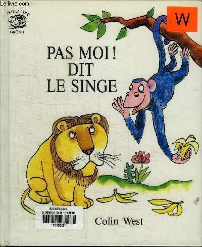 9782700043143: Pas moi ! dit le singe