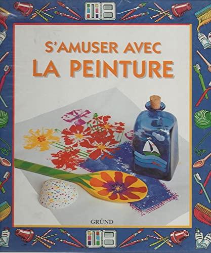 9782700043433: S'amuser avec la peinture (A Faire Soi-Mem)