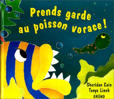 9782700048117: Prends garde au poisson vorace !