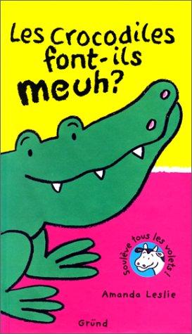 9782700048230: Les crocodiles font-ils meuh ?