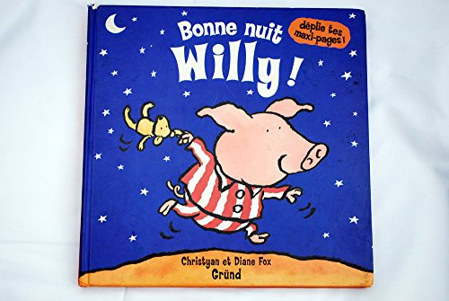 9782700048285: Bonne nuit Willy !