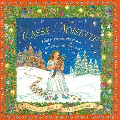 9782700049725: Casse-Noisette : Une histoire féerique en 3 dimensions