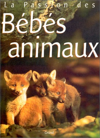 9782700050011: Bébé animaux