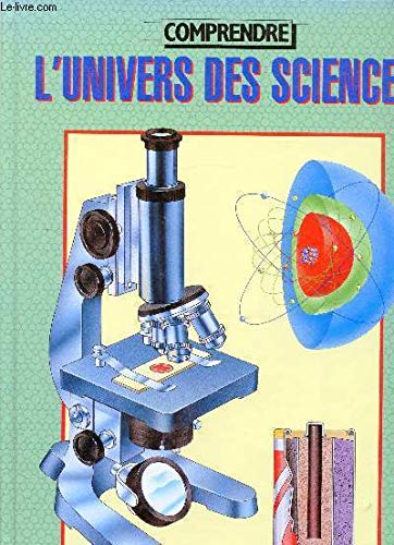 Comprendre l'univers des sciences