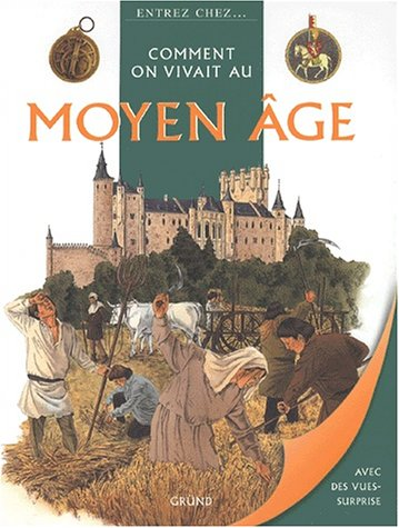 9782700050783: COMMENT ON VIVAIT AU MOYEN AGE
