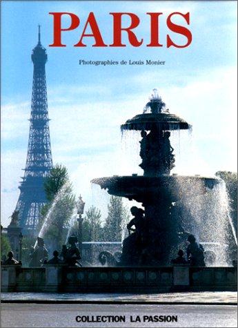 9782700051575: Paris (La passion de.)