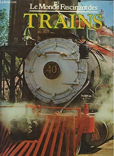 9782700054101: Le monde fascinant des trains