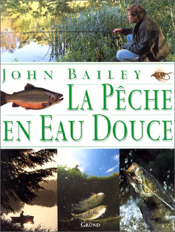 9782700059502: La pêche en eau douce
