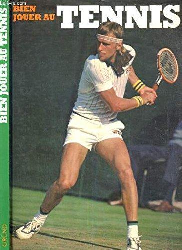 Bien jouer au tennis: Collectif