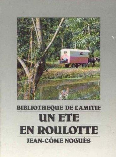 9782700201789: Un Été en roulotte (Bibliothèque de l'amitié)