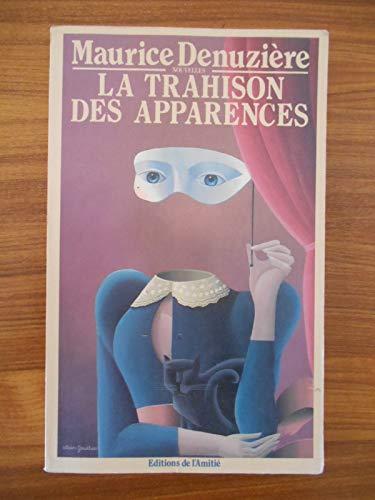 Nouvelles - la trahison des apparences: Denuziere Maurice