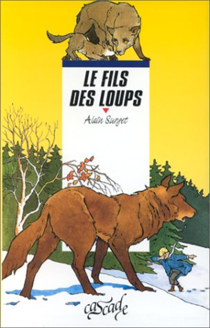 9782700210361: Le Fils des loups