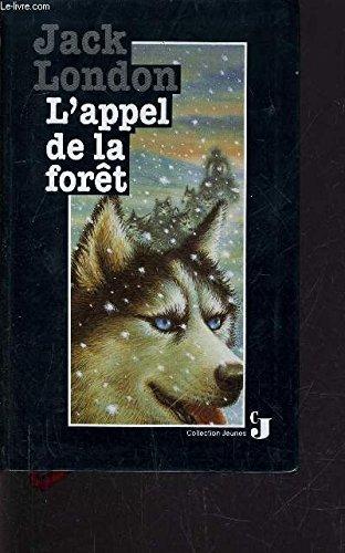 9782700210422: L'Appel de la forêt