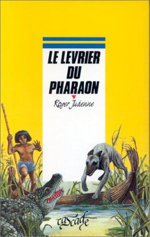 9782700210699: Le Lévrier du pharaon