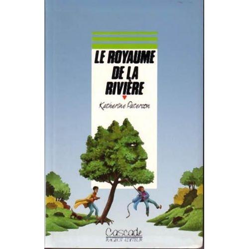 9782700211047: Le royaume de la riviere