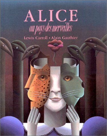 Alice au pays des merveilles (2700211529) by Lewis Carroll; Alain Gauthier