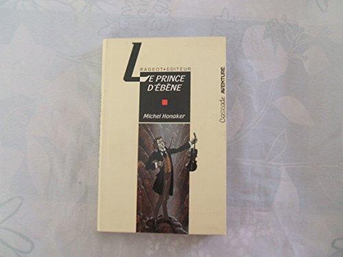 9782700211696: Le prince d'ebene