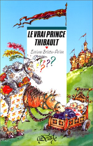 9782700221244: Le Vrai Prince Thibault