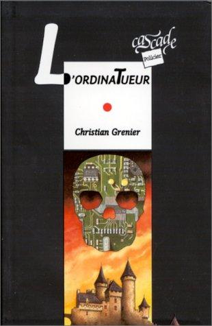 9782700224337: Les enquêtes de Logicielle : L'Ordinatueur (Cascade policier)