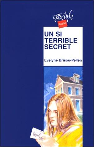 9782700224610: Un si terrible secret