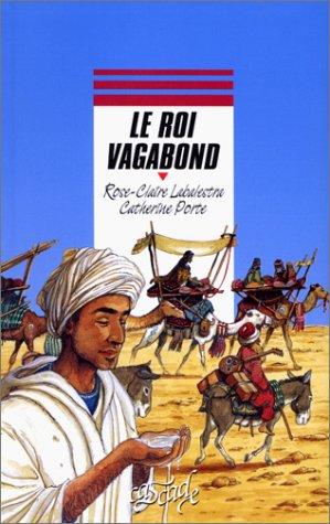 9782700226768: Le Roi vagabond