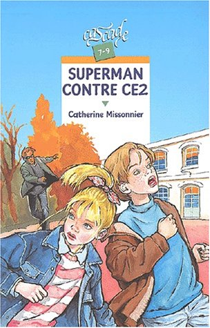 9782700227130: Superman contre CE2