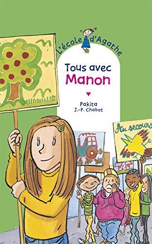 9782700227260: Tous avec manon [ l'ecole d'agathe , tome 19 ] (French Edition)