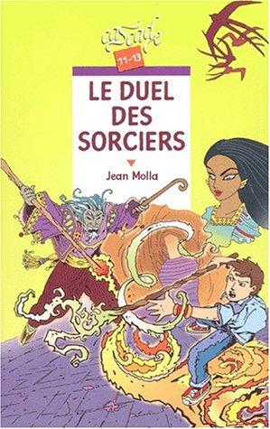 9782700227383: Le Duel des sorciers