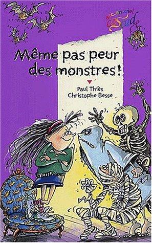 9782700227680: M�me pas peur des monstres