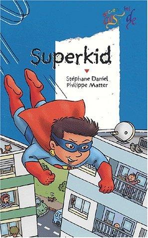 9782700227864: Superkid