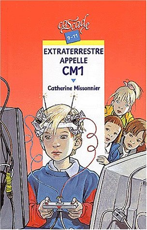 9782700228007: Extraterrestre appelle CM1